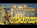 Alger la blanche -la plus belle ville méditerranéenne|شاهد أجمل مدينة متوسطية