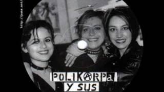 POLIKARPA Y SUS VICIOSAS - no al servicio militar