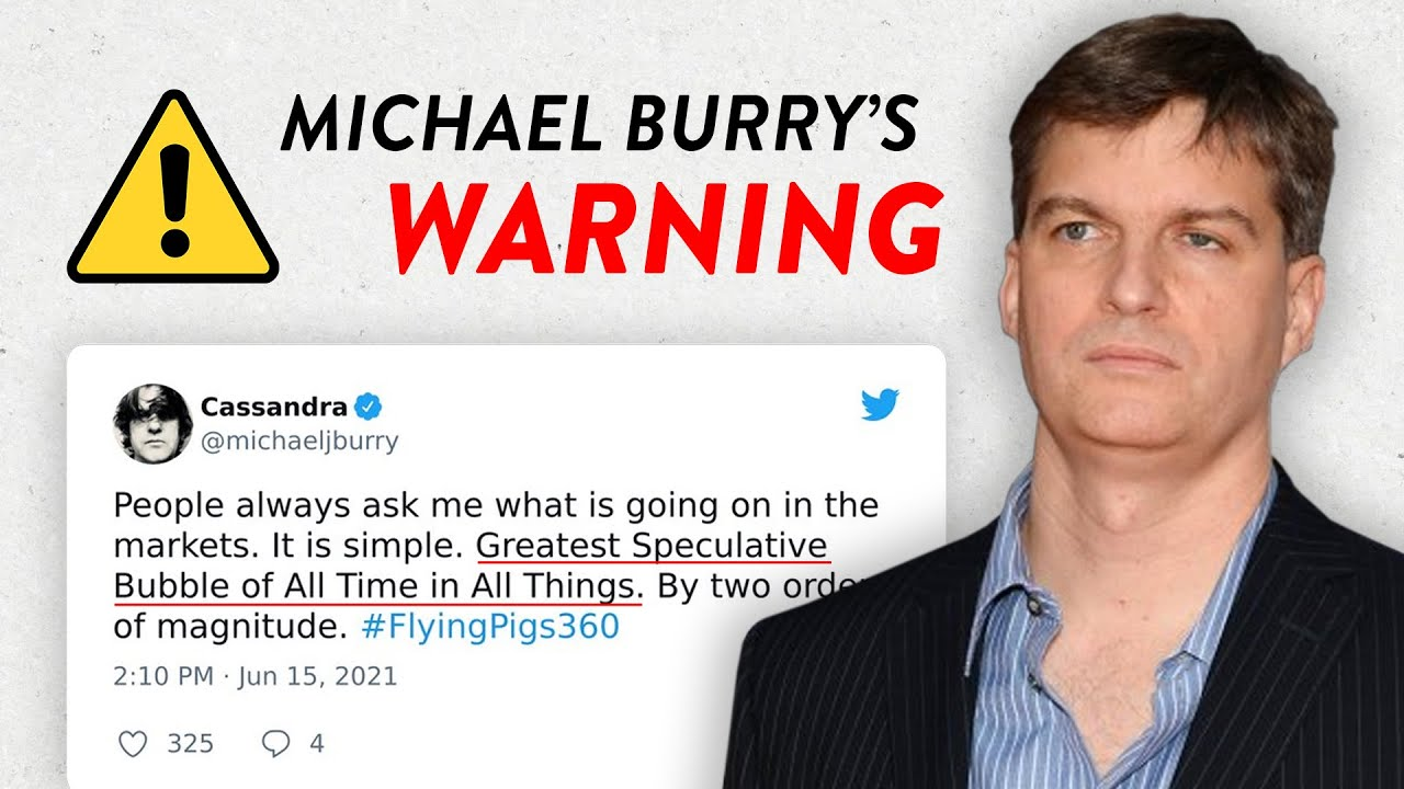 Michael Burry Warns of Greatest Stock Market Bubble EVER