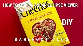 DIY: How to Make a Cereal Box Solar Eclipse Viewer