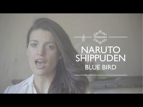Naruto Shippuden / Blue Bird (Ikimono Gakari cover latino)