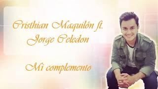 Video Mi Complemento - Cristhian Maquilón ft. Jorge Celedon (MALETEADOS) - Letra download MP3, 3GP, MP4, WEBM, AVI, FLV Oktober 2018