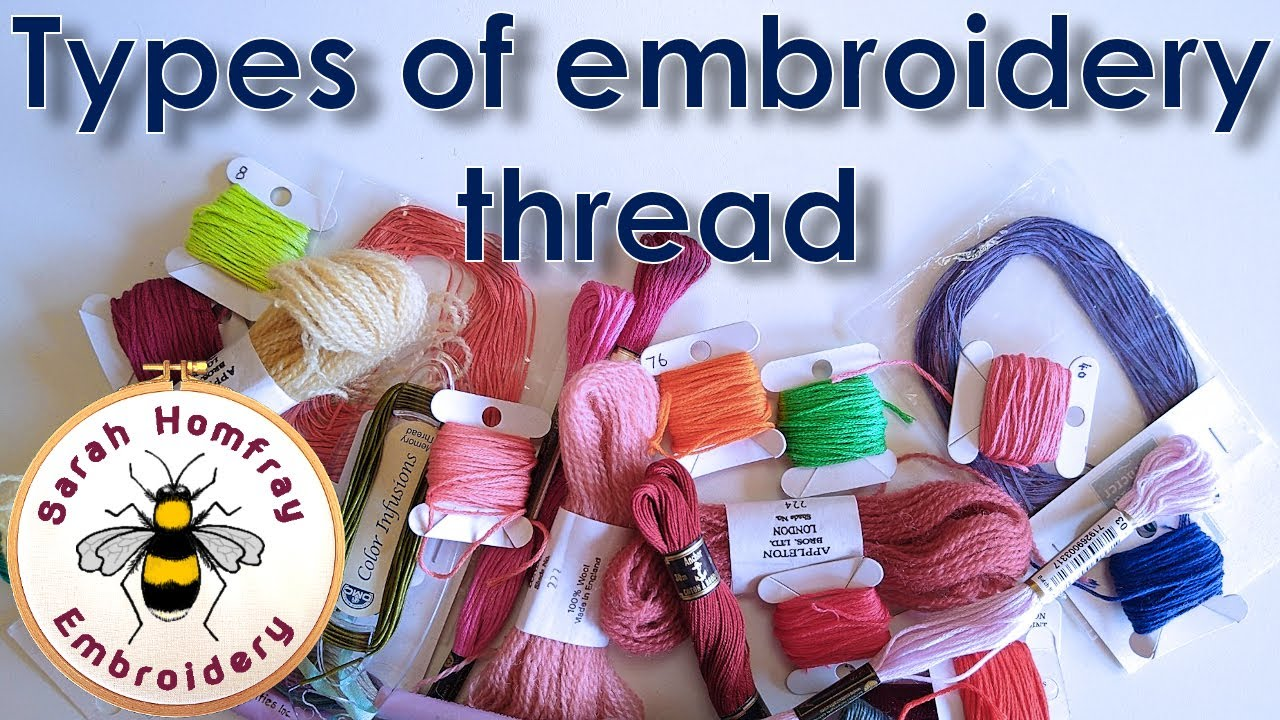Learn About The Types Of Embroidery Thread Fiber Youtube