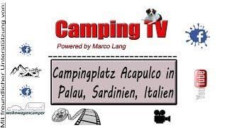 Campingplatz Acapulco in Palau, Sardinien, Italien
