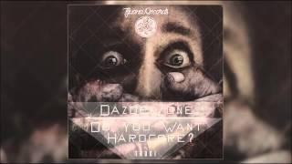 Dazdek Zone - Do You Want Hardcore? (Original Mix)