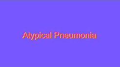 How to Pronounce Atypical Pneumonia