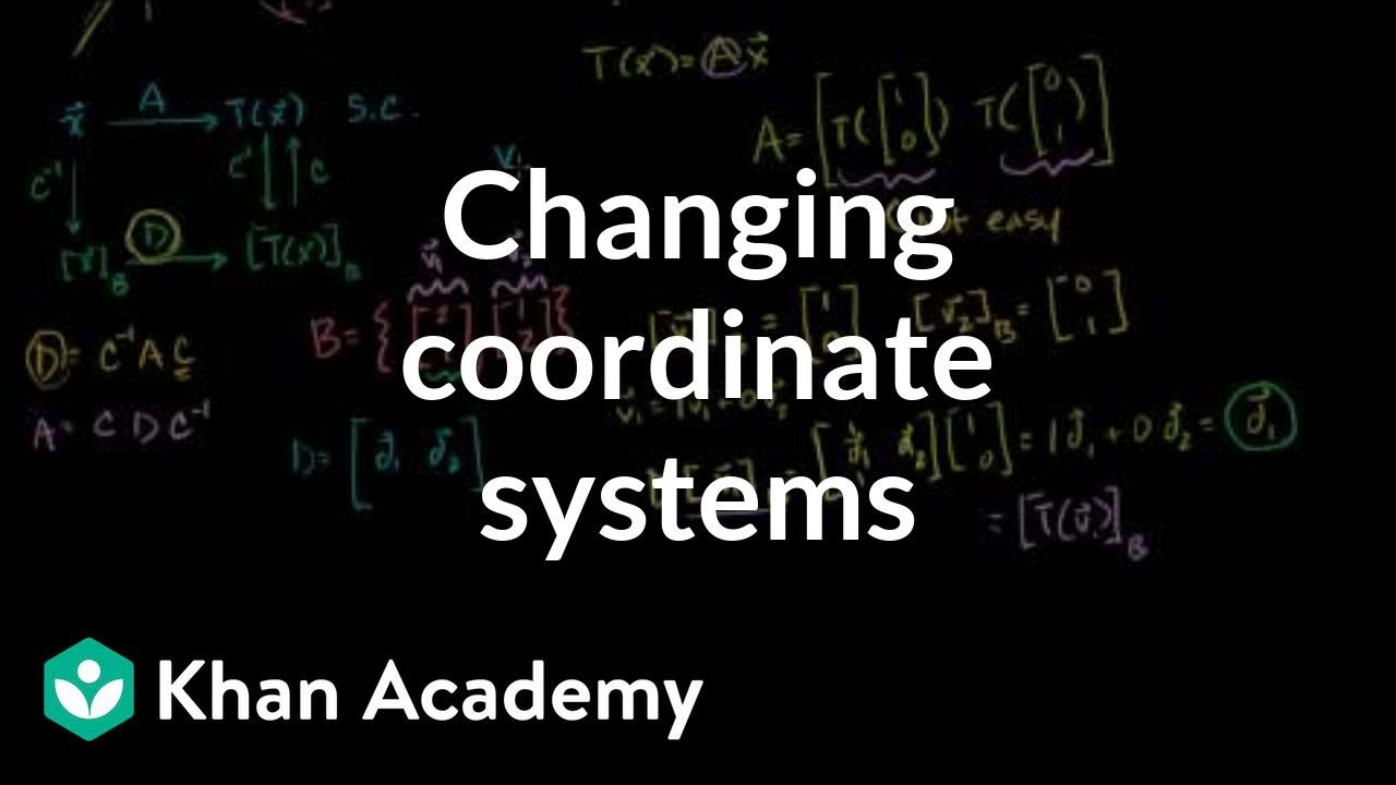 Changing coordinate systems to help find a transformation