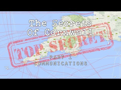 The Secrets Of Cornwall - Part 1 - Communications