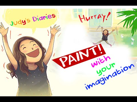Judy's Diaries - Paint with your imagination! مذكرات جودي- ارسم بخيالك