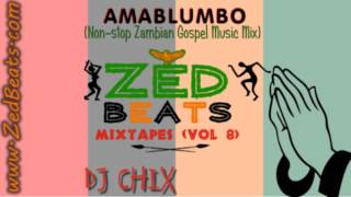 ZedBeats Mixtapes (Vol. 8) - Amalumbo (Non-Stop Zambian Gospel Music Mix)
