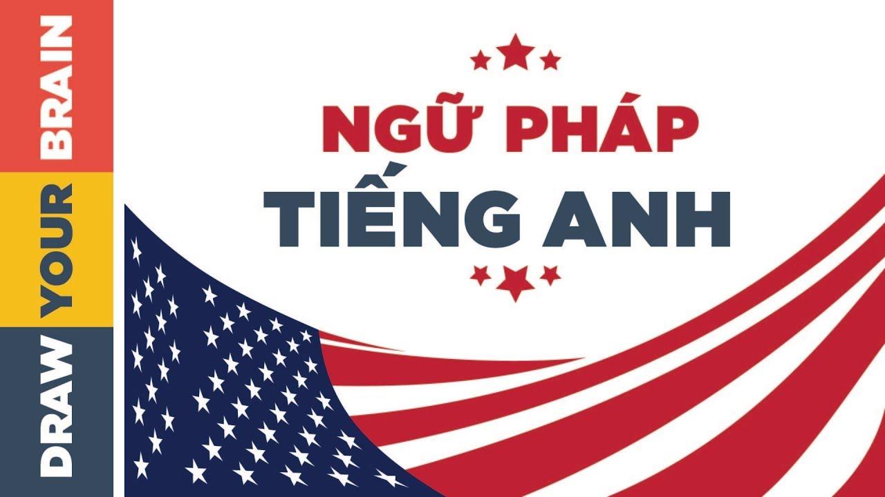 Phong Ba Bão Táp Không Bằng Ngữ Pháp Tiếng Anh