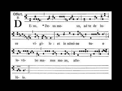 Deus, Deus Meus, Offertory Antiphon