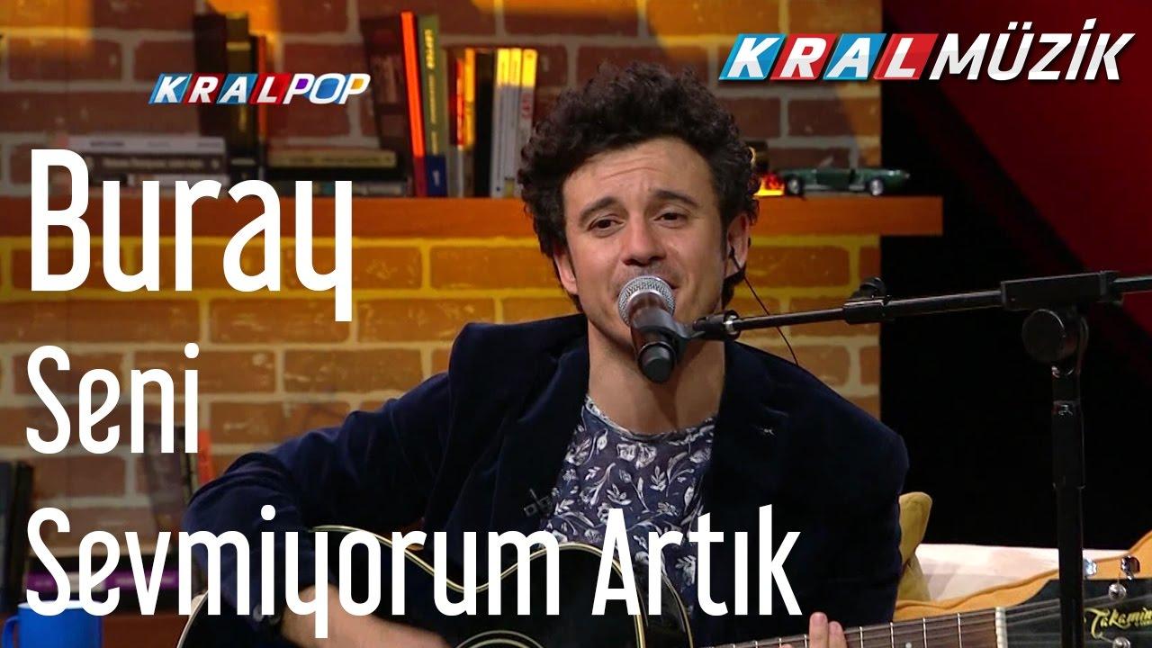 Buray Seni Sevmiyorum Artik Mehmet In Gezegeni Youtube