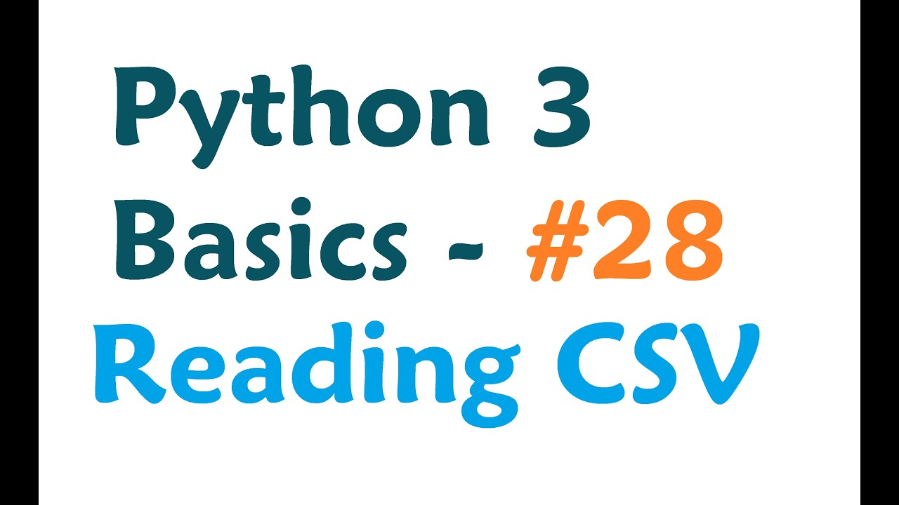 Python 3 Programming Tutorial - Reading from a CSV spreadsheet