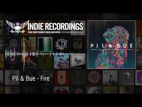 Pil & Bue - Fire