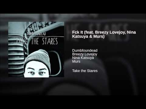Fck It (feat. Breezy Lovejoy, Nina Katsuya & Murs)