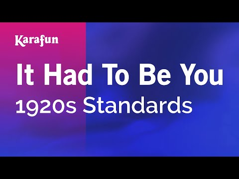 Mix - Karaoke It Had To Be You - 1920s Standards *
