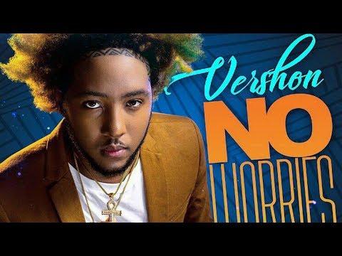 Vershon - No Worries (Official Audio) October 2017
