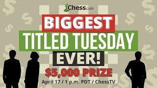 Biggest Ever Titled Tuesday Chess Tournament With Maxime Vachier-Lagrave and Ian Nepomniachtchi
