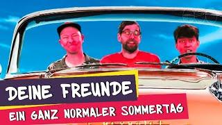 Deine Freunde - Ein ganz normaler Sommertag (offizielles Musikvideo)