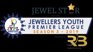 JEWELLERS YOUTH PREMIER LEAGUE 2019 | DAY 3 | SEASON 3 | WILSON GYMKHANA