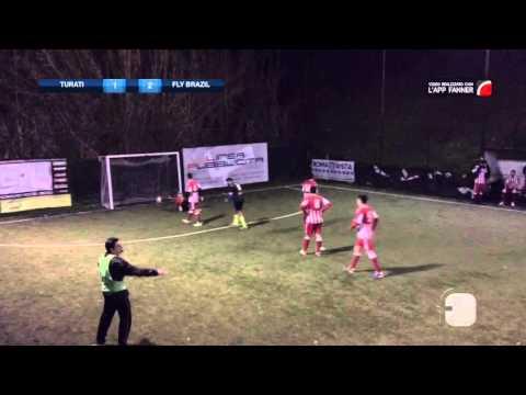Gol Parade | Serie A  Turati VS Fly Brasil
