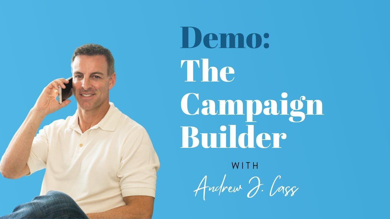 Demo: The Campaign Builder
