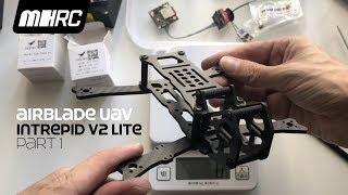 Airblade Intrepid V2 Lite Part 1