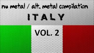 Nu Metal / Alternative Metal Compilation - Italy (Vol. 2)