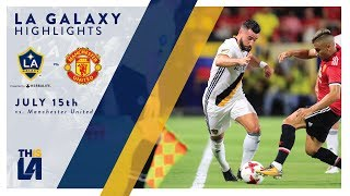 HIGHLIGHTS: LA Galaxy Vs. Manchester United | July 15, 2017
