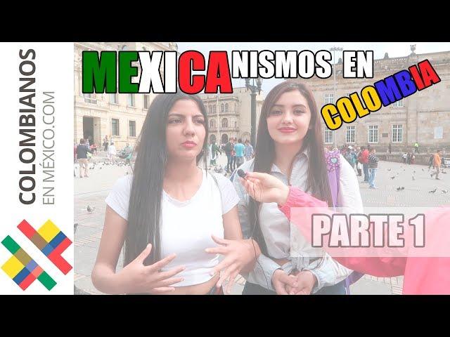 ¿Cómo hablan los mexicanos? MexicaNISMOS en Colombia