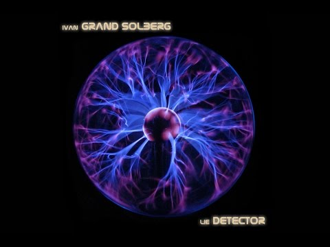 IVAN GRAND SOLBERG & Golden State Mariachi Ministry - Lie Detector (full album) HD