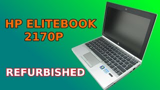 hP EliteBook 2170p Unboxing A Class Refurbished
