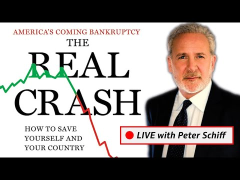 🔴 LIVE With Peter Schiff: The Real Crash Is Here
