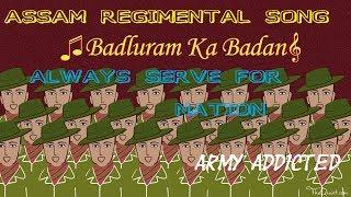 ASSAM REGIMENTAL SONG ( BADLURAM KA BADAN ) l INDIAN ARMY l