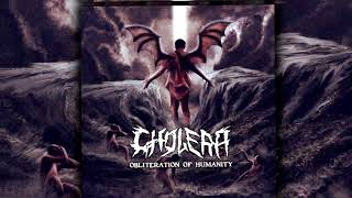 Cholera - Obliteration of Humanity [ FULL ALBUM ]