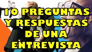 10 PREGUNTAS Y RESPUESTAS REVELADAS DE ENTREVISTAS DE TRABAJOS , SECRETOS DE RECURSOS HUMANOS
