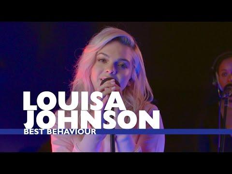 Louisa Johnson - 'Best Behaviour' (Capital Live Session)