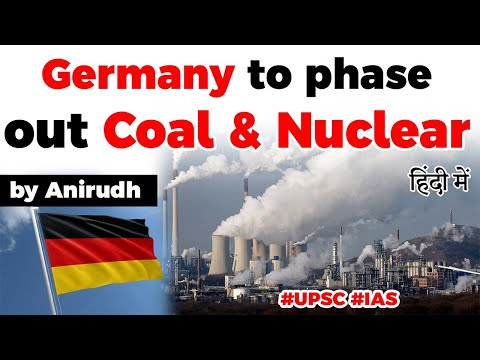 Germany approves Coal phaseout by 2038, Why Germany wants to get rid of Coal & Nuclear power sources
