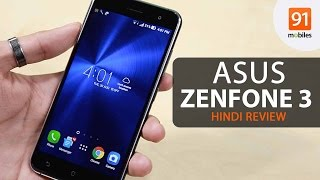 ASUS Zenfone 3 Hindi Review Should you buy it in India Hindi-