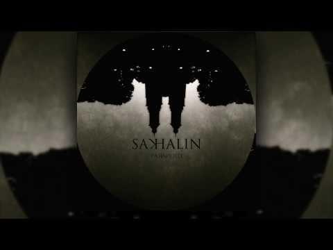 SAKHALIN - Paranoid
