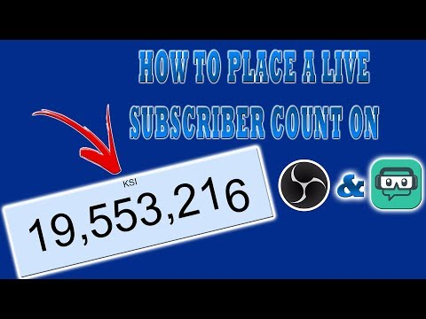 HOW TO PLACE A LIVE SUBSCRIBER COUNT ON OBS