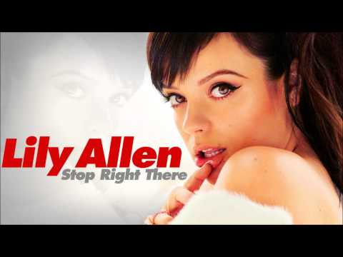 Lily Allen - Stop Right There