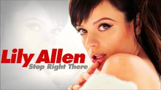 Watch Lily Allen Stop Right There video