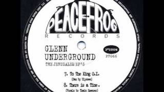 Glenn Underground - There Is A Time - Peacefrog Records 066