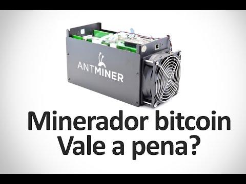 Comprar minerador bitcoin - Vale a pena?