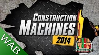 Construction Machines 2014 Review (lol) - Worth a buy?