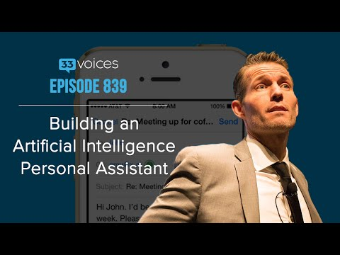 Building an Artificial Intelligence Personal Assistant