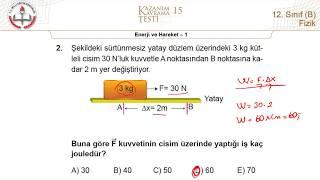 12B MEB Fizik Kazanım Kavrama Testi-15 (Enerji ve Hareket-1) [2018-2019]