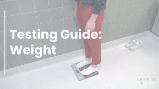 Testing Guide: Weight